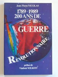 1789 - 1989. 200 ans de guerre révolutionnaire