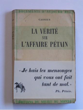 Cassius - La vérité sur l'affaire Pétain