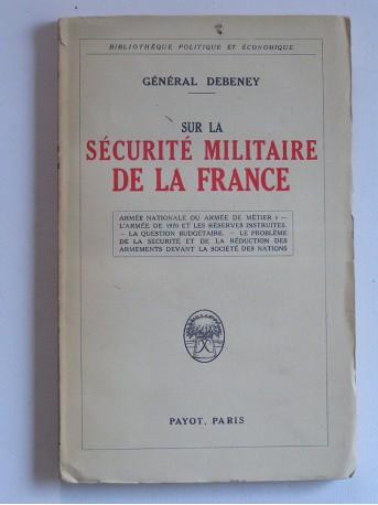 Général Debeney - Sur la sécurité de la France