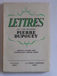 Lettres du Lt de vaisseau Pierre Dupouey