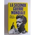 Pierre Miquel - La Seconde Guerre Mondiale