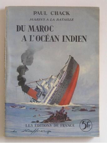 Paul Chack - Du Maroc à l'Océan Indien