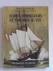 Avions, torpilleurs et voiliers au feu
