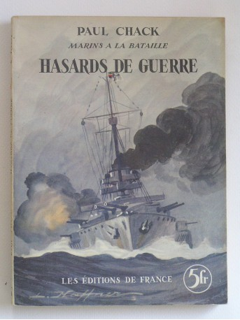 Paul Chack - Hasards de guerre
