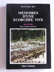Mémoires d'une écorchée vive. Alger 1954-1962