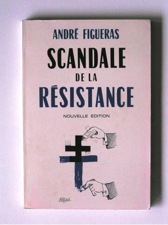 André Figueras - Scandale de la Résistance