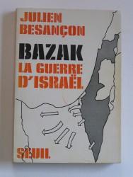 Bazak, la guerre d'Israël