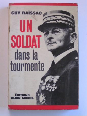 Guy Raïssac - Un soldat dans la tourmente