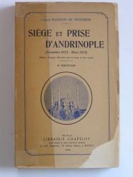 Siège et prise d'Andrinople. Novembre 1912 - Mars 1913