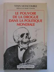 Le pouvoir de la drogue dans la politique mondiale