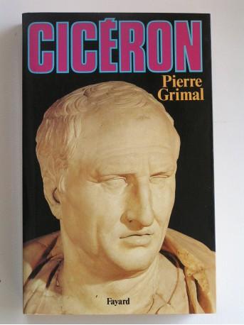 Pierre Grimal - Cicéron