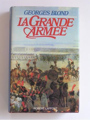 Georges Blond - La Grande Armée