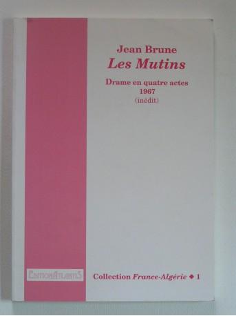Jean Brune - Les mutins