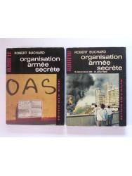 organisation armée secrète. Tome 1 (février - 14 décembre 1961) et tome 2 (15 décembre 1961 - 1à juillet 1962)