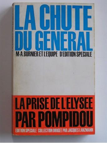 Collectif - La chute du Général. La prise de l'Elysée par Pompidou