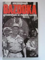 Bazooka. La confession de Philippe Castille
