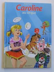 Pierre Probst - Caroline au cirque