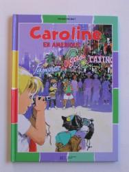 Caroline en Amérique