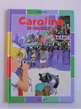 Pierre Probst - Caroline en Amérique