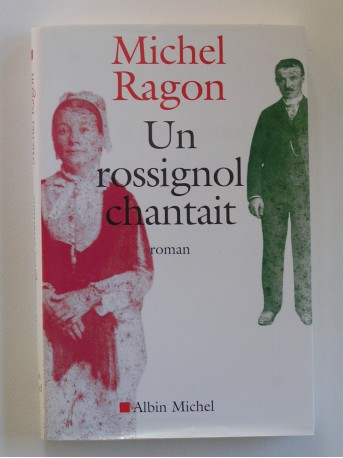 Michel Ragon - Un rosignol chantait