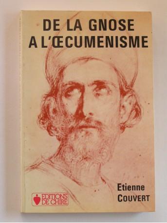 Etienne Couvert - De la gnose à l'oecuménisme
