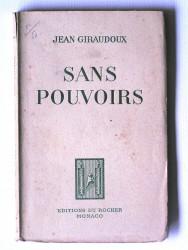 Jean Giraudoux - Sans pouvoir