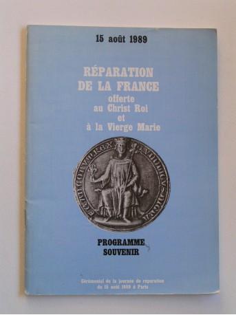 Collectif - Réparation de la France offerte au Christ-Roi et à la Vierge Marie. Programme souvenir.