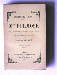 Ferdinand Fabre - Mgr Formose. Suivi de plusieurs autres textes inédits.