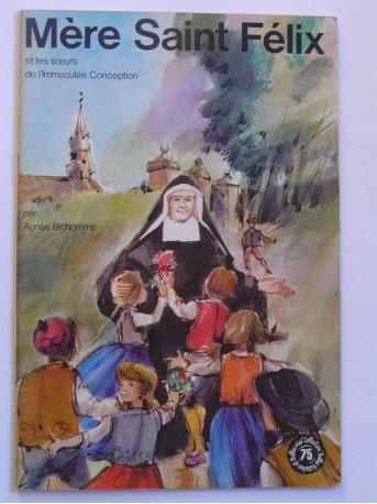 Agnès Richomme - Mère Saint-Félix et les soeurs de l'Immaculée Conception