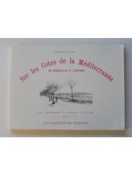 Constant de Tours - Sur les Côtes de la Méditerrannée de Marseille à l'Espagne