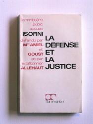 La défense et la justice. Un procès