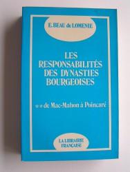 Les responsabilités des dynasties bourgeoises. Tome 2. De Mac-Mahon à Poincaré