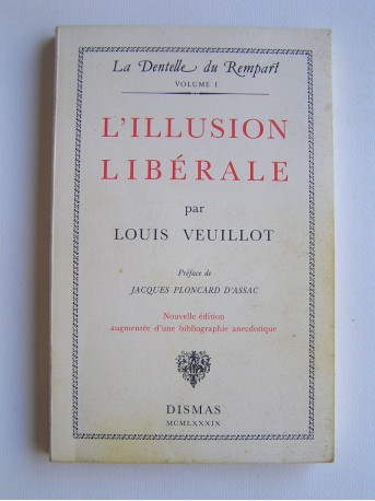 Louis Veuillot - L'illusion libérale