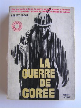 Robert Leckie - La guerre de Corée