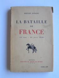 La bataille de France. 10 mai - 25 juin 1940