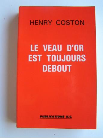Henry Coston - Le veau d'or est toujours debout