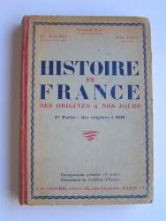 Histoire de France. Des origines à nos jours. 1ère partie: des origines à 1610