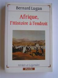 Afrique, l'histoire à l'endroit
