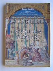 Les Catholiques et la Révolution française