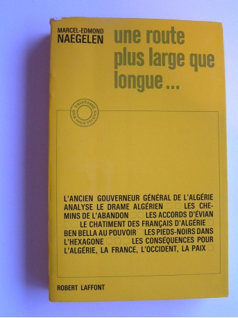 Marcel-Edmond Naegelen - Une route plus large que longue...
