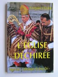 """L'Eglise déchirée. Appel aux """"catholiques Ecclesia dei""""."""