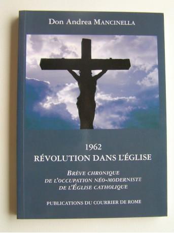 Don Andrea Mancinella - 1962. Révolution dans l'Eglise
