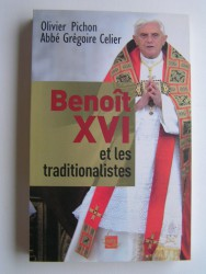 Benoït XVI et les traditionalistes