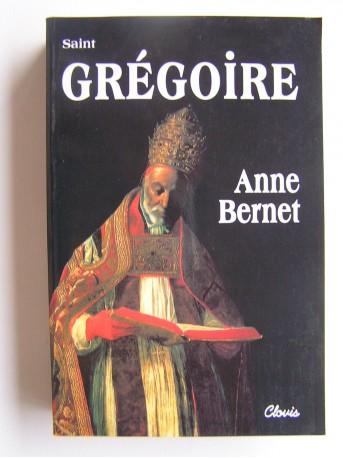 Anne Bernet - Saint Grégoire