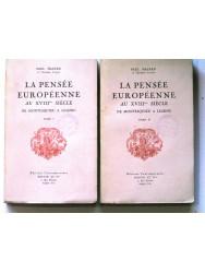 La pensée européenne au XVIIIème siècle. De Montesquieu à Lessing. Tome 1 & 2