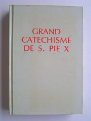 Grand catéchisme de Saint Pie X