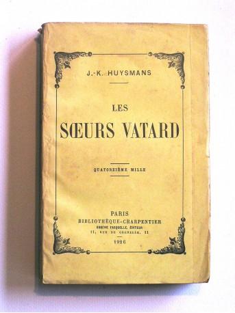 J.K. Huysmans - Les soeurs Vatard