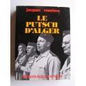 Jacques Rouviere - Le putsch d'Alger