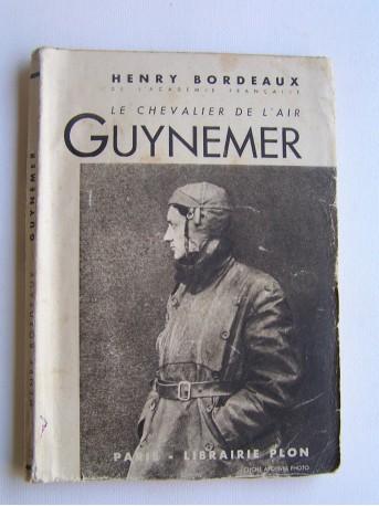 Henry Bordeaux - Le chavalier de l'air, Guynemer