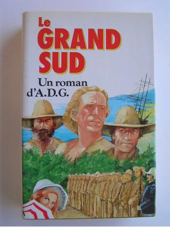 A.D.G. - Le grand Sud